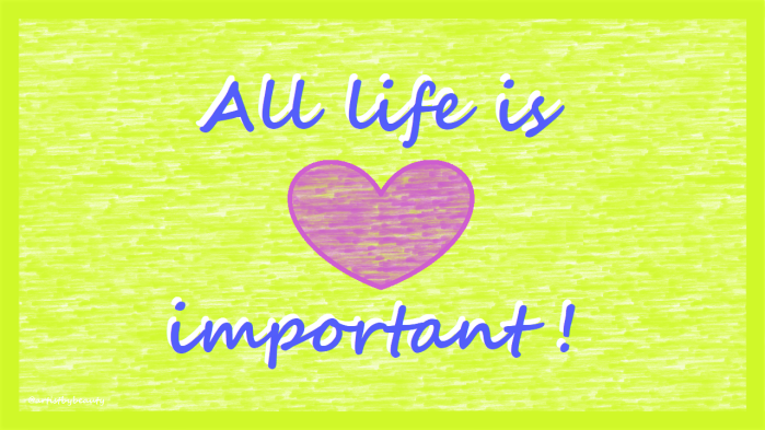 Post Jul 29 2020 Pic 9 - All Life is Important
